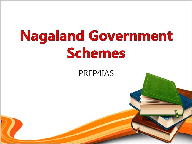 Nagaland Government Schemes