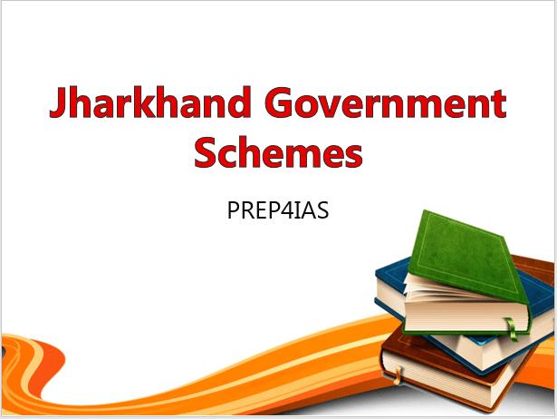 Jharkhand Government Schemes
