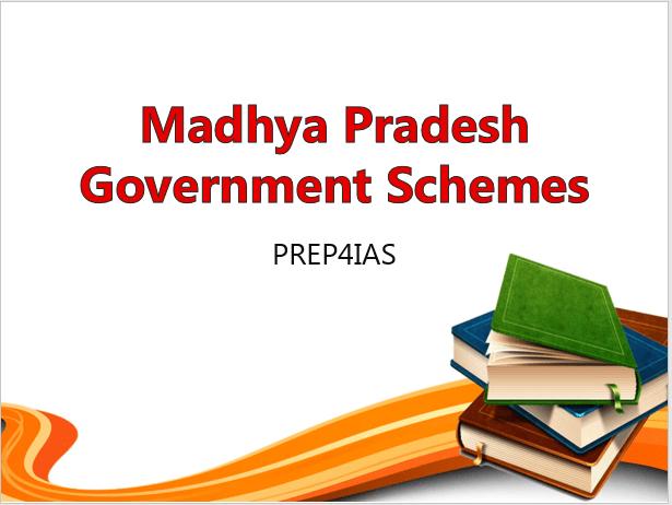 Madhya Pradesh Government Schemes