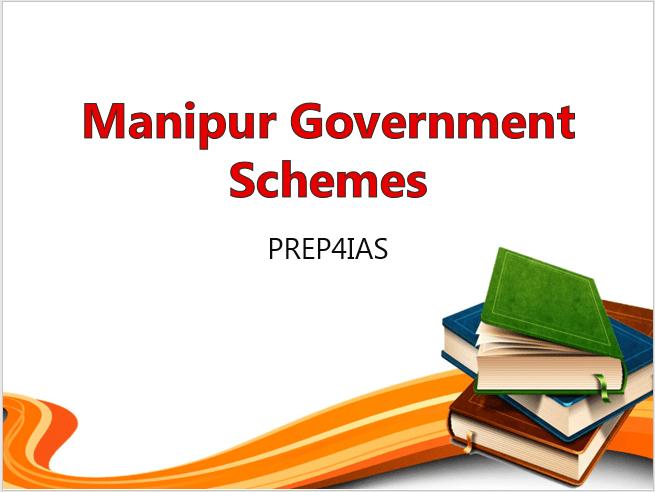 Manipur Government Schemes