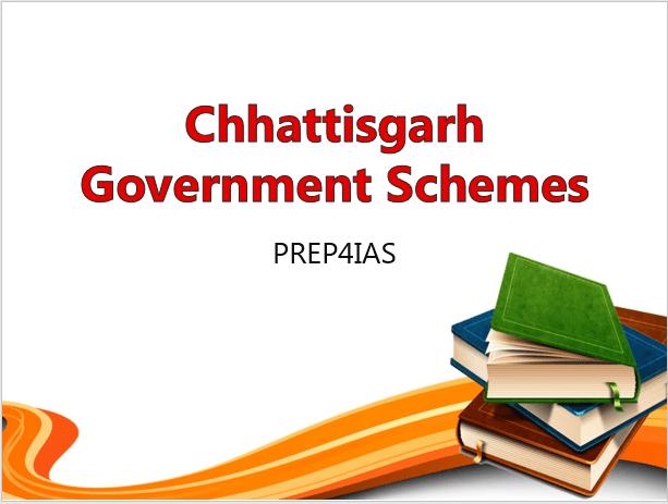 Chhattisgarh Government Schemes
