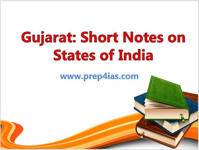 Gujarat: Short Notes on States of India