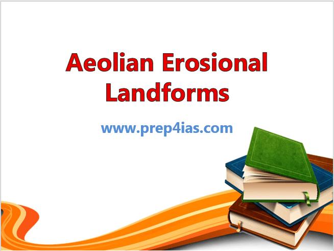 Aeolian Erosional Landforms