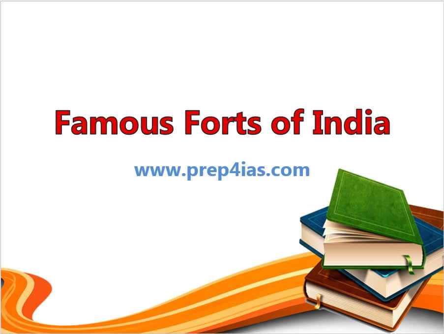 35 Famous Forts of India with Historical Importance