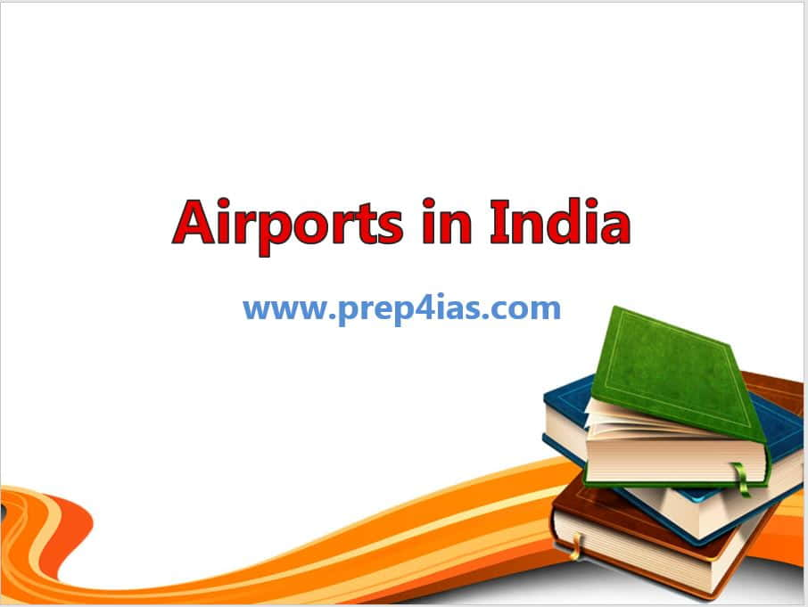 35 Best Domestic and International Airports in India Carrying Large Traffic