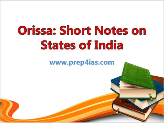Orissa: Short Notes on States of India - For UPSC/SSC/PSC Aspirants