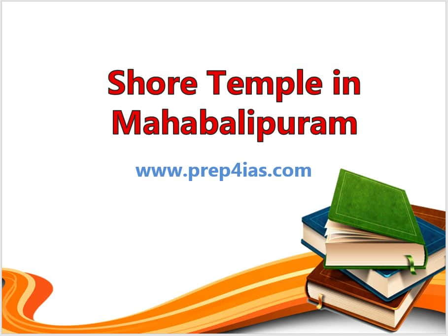 25 Important Points About Shore Temple in Mahabalipuram, India