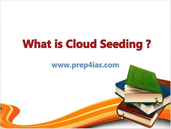 What is Cloud Seeding ? | How Artificial Rain Works ? | UPSC IAS IPS IFS