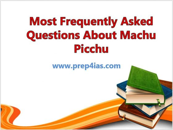 25 Most Frequently Asked Questions About Machu Picchu