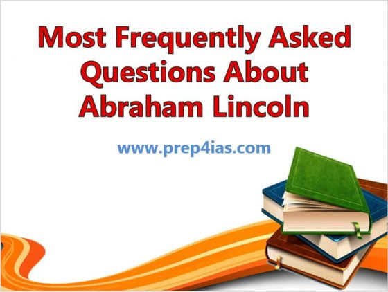 30 Most Frequently Asked Questions About Abraham Lincoln
